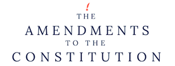 All Amendments to the United States Constitution